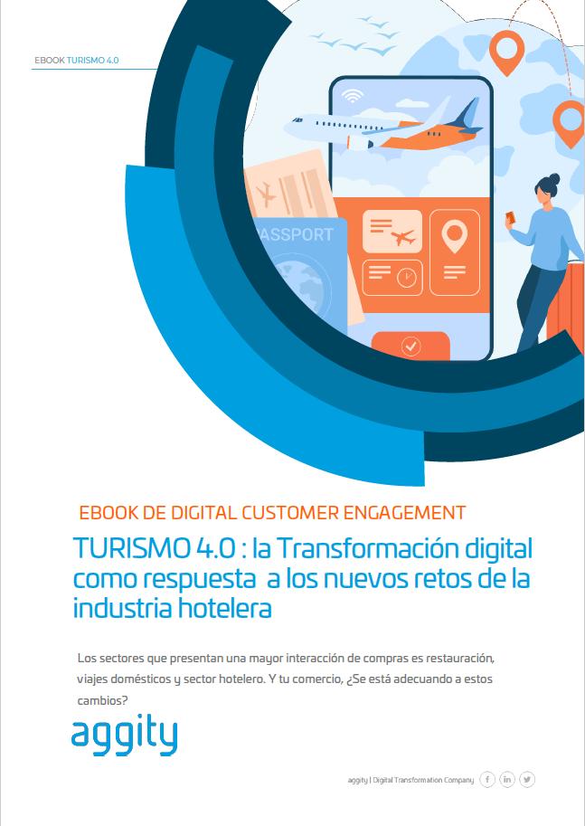 TURISMO 4.0 : la Transformación digital como respuesta a los nuevos retos de la industria hotelera